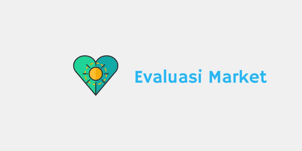 evaluasi market
