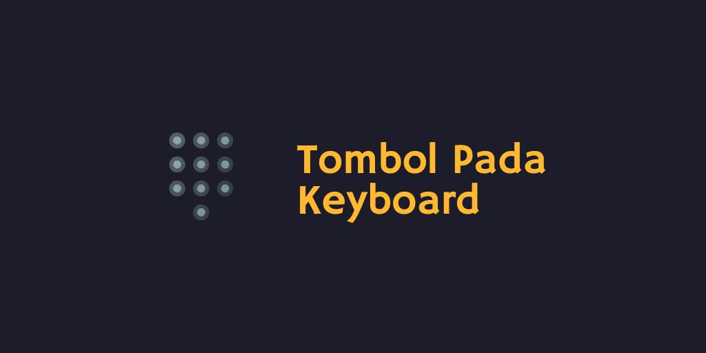 Tombol Pada Keyboard