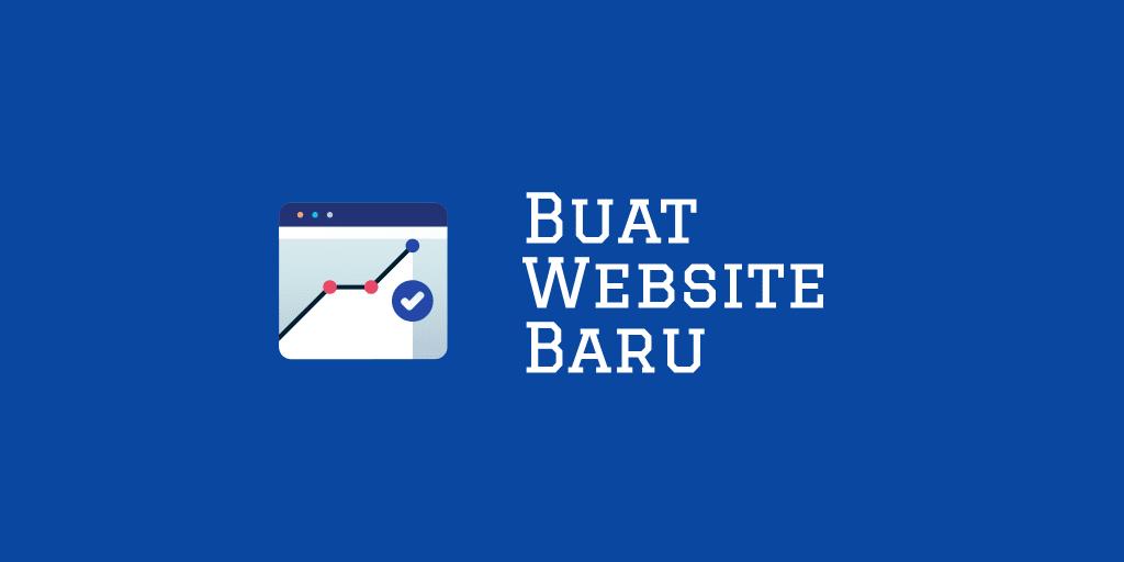 Cara Membuat Website Baru